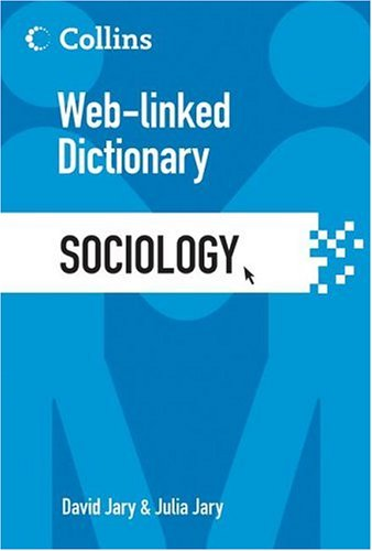 Sociology Web-Linked Dictionary  2006 9780060851828 Front Cover