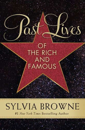 Past Lives of the Rich and Famous   2013 edition cover