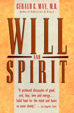 Will and Spirit   1987 (Reprint) edition cover