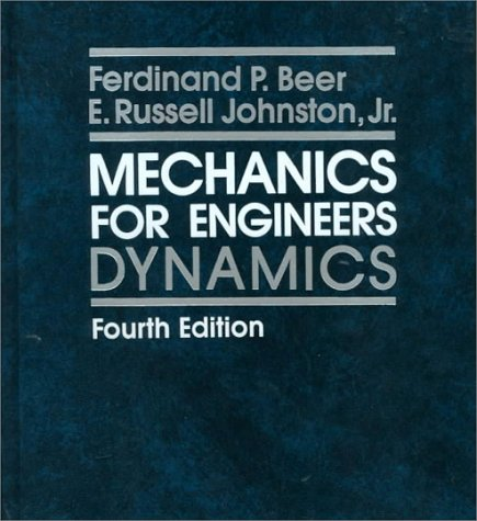Mechanics for Engineers Dynamics 4th 1987 edition cover
