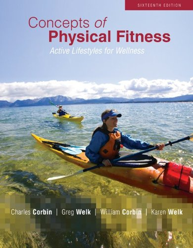 Concepts of Physical Fitness Active Lifestyles for Wellness 16th 2011 edition cover