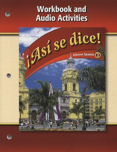 Asi se dice Level 2 Workbook and Audio Activities:  2008 9780078883828 Front Cover