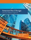 Structural Steel Design A Practice-Oriented Approach 2nd 2015 edition cover