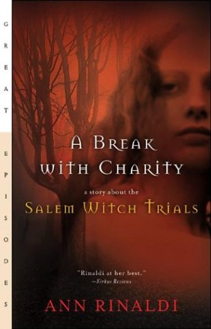 Break with Charity A Story about the Salem Witch Trials  1992 edition cover