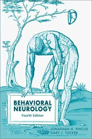 Behavioral Neurology  4th 2003 (Revised) edition cover