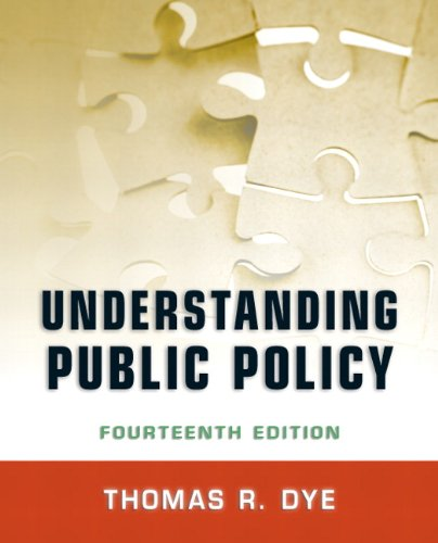 Understanding Public Policy  14th 2013 (Revised) edition cover