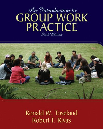 Introduction to Group Work Practice  6th 2009 edition cover