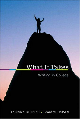 What It Takes Writing in College  2009 edition cover