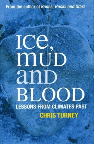 Ice, Mud and Blood Lessons from Climates Past  2008 edition cover