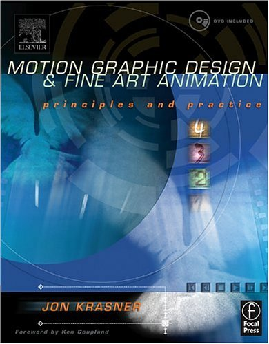 Motion Graphic Design and Fine Art Animation Principles and Practice  2004 edition cover