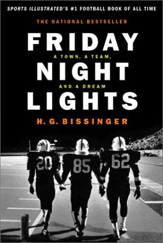 Friday Night Lights A Town, a Team and a Dream  2003 (Gift) 9780306812828 Front Cover