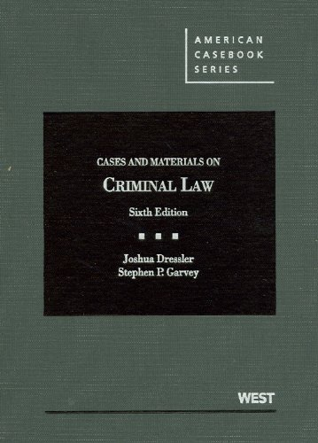 Cases and Materials on Criminal Law  6th 2012 (Revised) 9780314279828 Front Cover