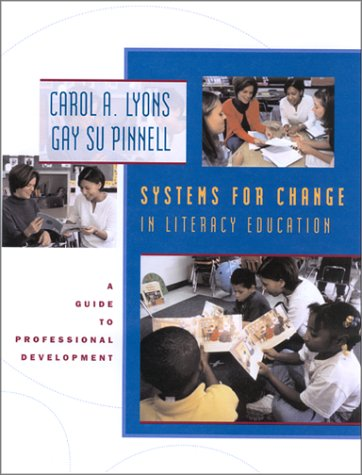 Systems for Change in Literacy Education A Guide to Professional Development  2001 edition cover