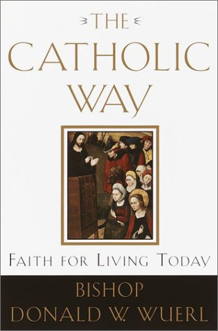 Catholic Way Faith for Living Today  2001 edition cover
