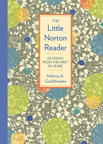 Little Norton Reader 50 Essays from the First 50 Years  2016 9780393265828 Front Cover
