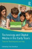 Technology and Digital Media in the Early Years Tools for Teaching and Learning  2015 9780415725828 Front Cover