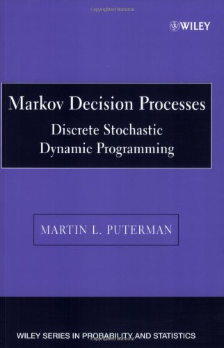 Markov Decision Processes Discrete Stochastic Dynamic Programming 2nd 1994 edition cover