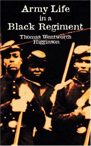 Army Life in a Black Regiment   2002 (Unabridged) edition cover