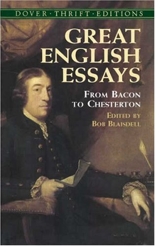 Great English Essays From Bacon to Chesterton  2005 edition cover