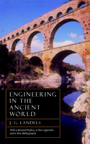 Engineering in the Ancient World   2000 (Revised) edition cover