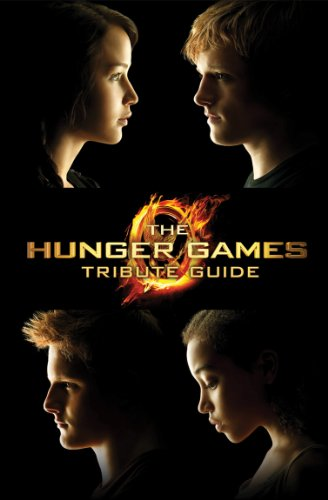 Hunger Games - Tribute Guide   2012 9780545457828 Front Cover