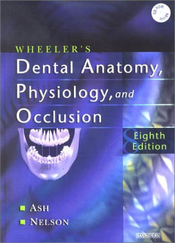 Wheeler's Dental Anatomy, Physiology and Occlusion  8th 2003 (Revised) edition cover