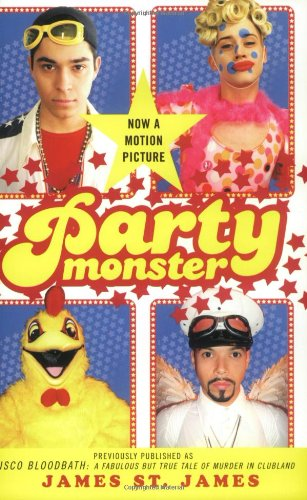 Party Monster A Fabulous but True Tale of Murder in Clubland  1999 edition cover