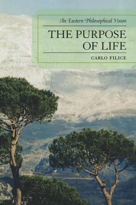 Purpose of Life An Eastern Philosophical Vision  2011 edition cover