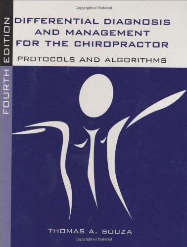 Differential Diagnosis and Management for the Chiropractor Protocols and Algorithms 4th 2009 (Revised) edition cover