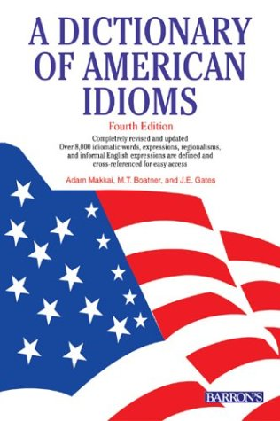 Dictionary of American Idioms  4th 2004 edition cover
