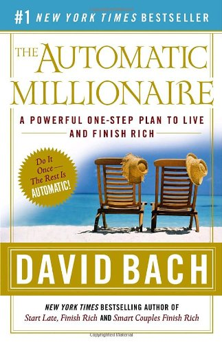 Automatic Millionaire A Powerful One-Step Plan to Live and Finish Rich N/A edition cover