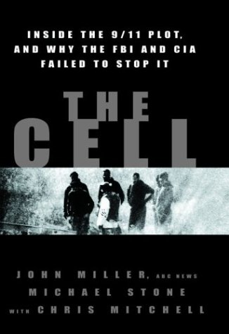 Cell Inside the 9/11 Plot, and Why the FBI and CIA Failed to Stop It  2003 edition cover