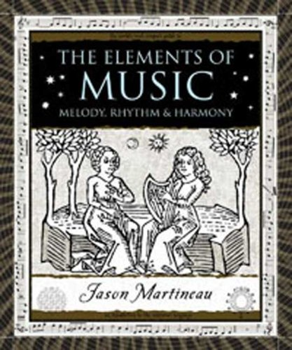 Elements of Music Melody, Rhythm, and Harmony N/A edition cover