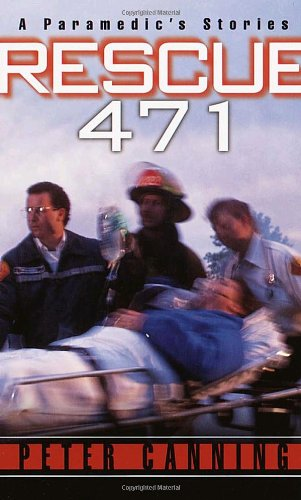 Rescue 471 A Paramedic's Stories  2000 edition cover