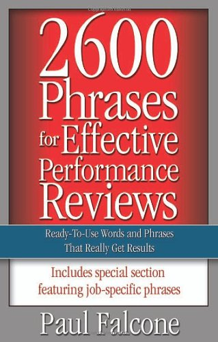 2600 Phrases for Effective Performance Reviews Ready-to-Use Words and Phrases That Really Get Results  2005 9780814472828 Front Cover