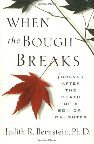 When the Bough Breaks Forever after the Death of a Son or Daughter  1998 edition cover