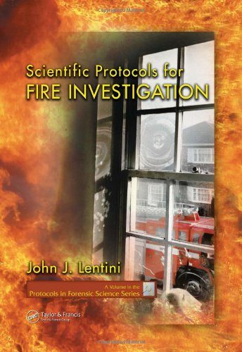 Scientific Protocols for Fire Investigation   2006 9780849320828 Front Cover