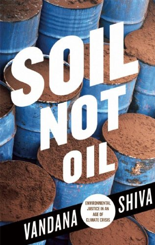 Soil Not Oil Environmental Justice in an Age of Climate Crisis  2008 edition cover