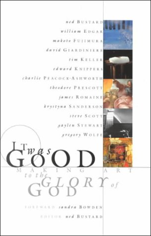 It Was Good Making Art to the Glory of God  2000 edition cover