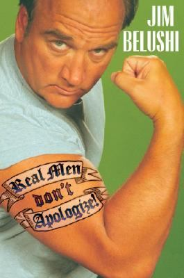 Real Men Don't Apologize   2006 9781401301828 Front Cover