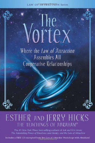 Vortex Where the Law of Attraction Assembles All Cooperative Relationships  2009 edition cover