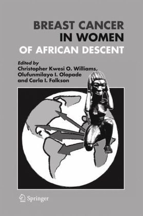 Breast Cancer in Women of African Descent   2006 9781402036828 Front Cover