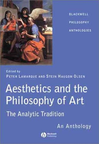 Aesthetics and the Philosophy of Art The Analytic Tradition: an Anthology  2003 edition cover