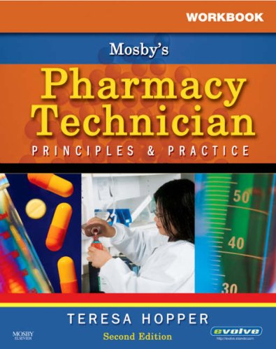 Pharmacy Technician Principles and Practice 2nd 2007 (Workbook) edition cover