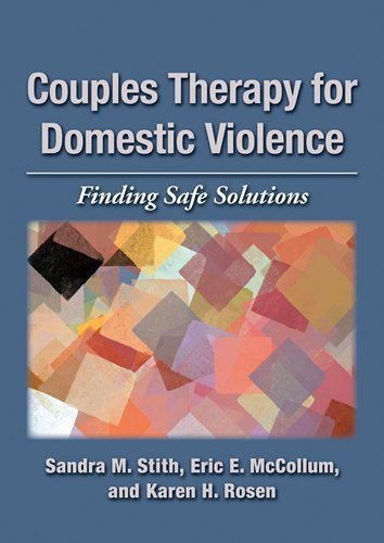 Couples Therapy for Domestic Violence Finding Safe Solutions  2011 edition cover