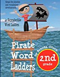 Pirate Word Ladders: Second Grade  N/A 9781492178828 Front Cover