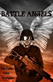 Battle Angels  N/A 9781492727828 Front Cover