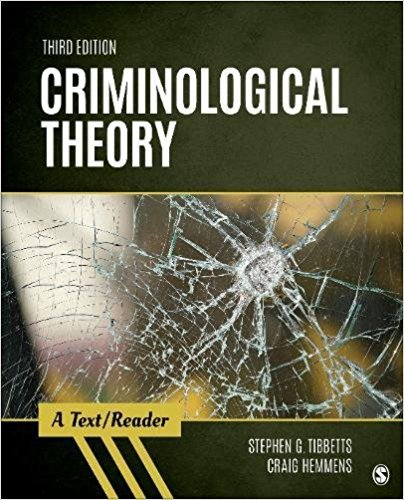 Criminological Theory: A Text/Reader  2018 9781506367828 Front Cover