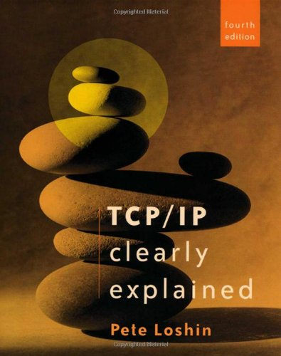 TCP/IP Clearly Explained  4th 2003 (Revised) edition cover