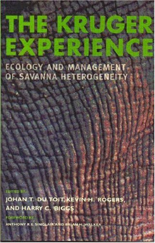 Kruger Experience Ecology and Management of Savanna Heterogeneity 2nd 2003 edition cover